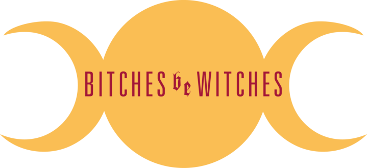 bitches be witches
